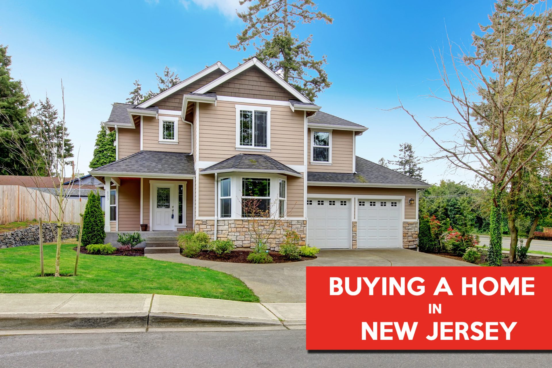 Why You Should Buy A Home In New Jersey Now