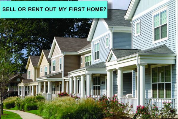 sell-or-rent-first-home